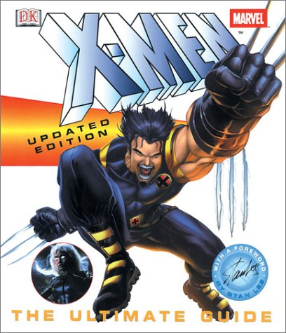 X-Men Updated Edition: The Ultimate Guide