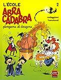 """Afficher """"Abracadabra. n° 2 Plongeons et dragons"""""""