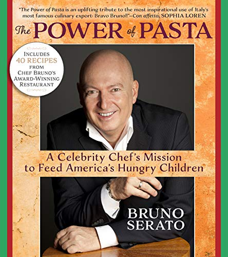 The Power of Pasta: A Celebrity Chef's Mission to Feed America's Hungry Children ()