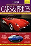 1999 Standard Guide to Cars and Prices, , 0873416384