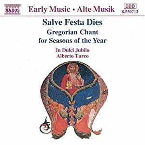 Salve Festa Dies Gregorian Chant by In Dulci Jubilo (1994) Audio CD