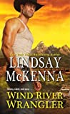 Wind River Wrangler by  Lindsay McKenna in stock, buy online here