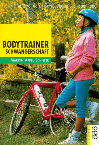 Bodytrainer Schwangerschaft: Fit für zwei durch Bewegung und Entspannung