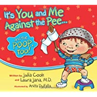 It's You & Me against The Pee... & The Poop Too