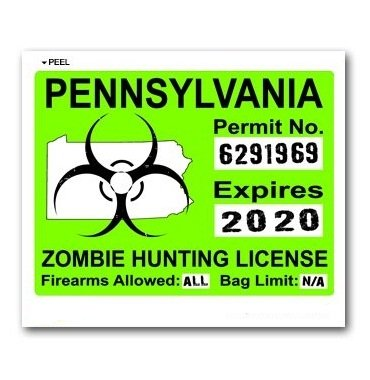 Amazon com: Pennsylvania PA Zombie Hunting License Permit