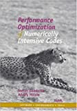 Performance Optimization of Numerically Intensive Codes (Software, Environments and Tools)
