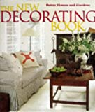 The New Decorating Book (Better Homes and Gardens(R))