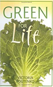Green For Life (Paperback) Book - Blending Greens In Your Diet - by Victoria Boutenko