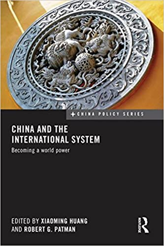 Book China and the International System (China Policy)