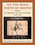 On the Road North of Boston, Donna-Belle Garvin and James L. Garvin, 1584653213