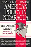 Henry L. Stimson's American Policy in Nicaragua, Henry L. Stimson, 1558760369
