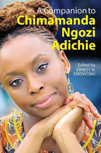 A Companion to Chimamanda Ngozi Adichie pdf epub download ebook