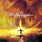 God Is An Astronaut (Re-Release)