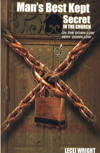 Man's Best Kept Secret In The Church: On the Down Low, Very Down Low