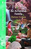 An Accidental Family, Darlene Graham, 0373712707