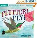 Flutter! Fly! (Indestructibles)