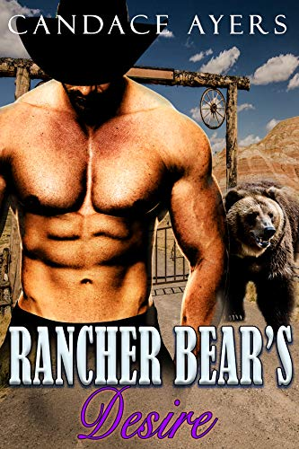 Rancher Bear's Desire (Rancher Bears Series Book 5)