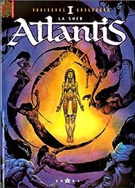 Atlantis, tome 1 : La sheb par François Froideval