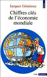 Chiffres Cles De L'Economie Mondiale (Points Economie)