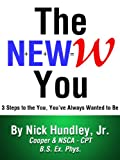 img - for The NEWW You book / textbook / text book