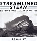 Streamlined Steam, A. J. Mullay, 0715301713