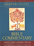 Harpercollins Bible Commentary, James L. Mays and Beverly R. Gaventa, 0060655488