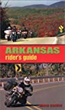 Arkansas Rider s Guide