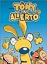 Tony et Alberto, tome 2