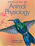 Principles of Animal Physiology, Christopher D. Moyes and Patricia M. Schulte, 0805353518
