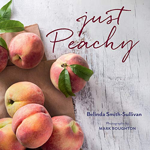 Just Peachy by Belinda Smith-Sullivan