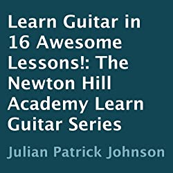 Learn Guitar in 16 Awesome Lessons!