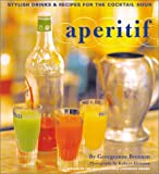 img - for Aperitif : Stylish Drinks and Recipes for the Cocktail Hour book / textbook / text book