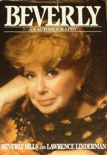 Beverly by Beverly Sills and Lawrence Linderman