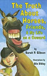 The Truth About Horses, Friends & My Life As A Coward