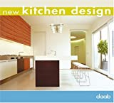New Kitchen Design, DAAB Media Staff, 393771815X