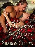 Pleasing the Pirate (Secrets & Seduction Book 3)