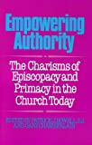 Empowering Authority, Patrick J. Howell and Gary L. Chamberlain, 1556123604