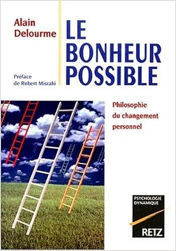 Téléchargement Le Bonheur possible. Philosophie du changement personnel pdf, epub ebook