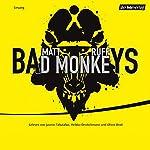 Bad Monkeys | Matt Ruff