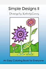 Simple Designs II: Another Easy Coloring Book for All (Volume 2) Paperback