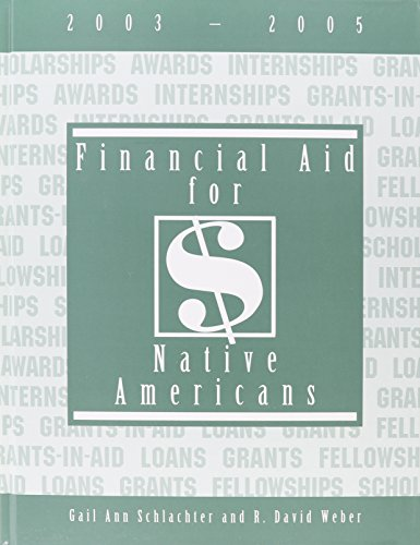 Financial Aid for Native Americans, 2003-2005