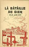 La Bataille de Gien 15-19 Juin 1940