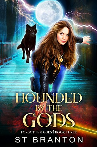 Hounded By The Gods (The Forgotten Gods Series Book 3) cover