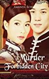 img - for Murder in the Forbidden City (Qing Dynasty Mysteries) (Volume 1) book / textbook / text book