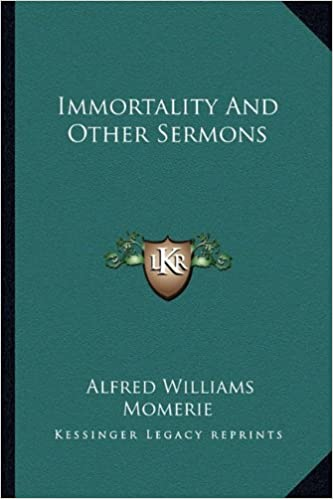 Immortality and Other Sermons