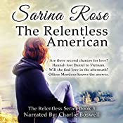 The Relentless American: The Relentless Series, Book 3 | Sarina Rose