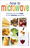 How to Microwave, Carolyn Humphries, 057202973X