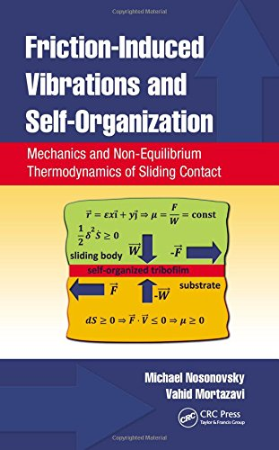 Friction-Induced Vibrations and Self-Organization: Mechanics and Non-Equilibrium Thermodynamics of Sliding Contact