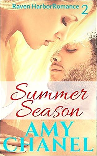 Summer Season: Raven Harbor Romance, Book 2, Olivia