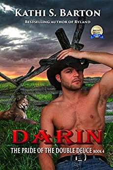 Darin: The Pride of the Double Deuce – Erotic Paranormal Shapeshifter Romance by [Barton, Kathi S.]